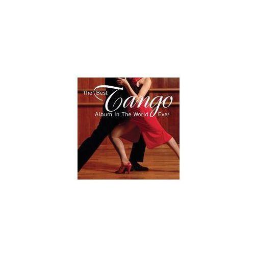 Best Tango Album In The World Ever / Różni Wykonawcy