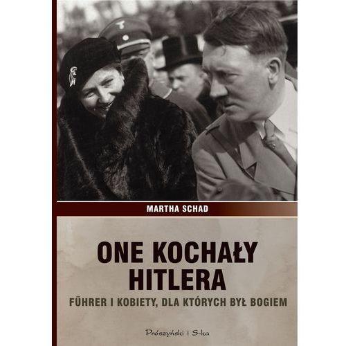One kochały Hitlera - Dostawa zamówienia do jednej ze 170 księgarni Matras za DARMO, Prószyński Media