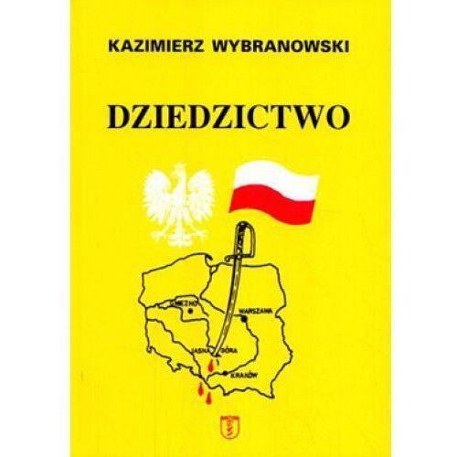 Dziedzictwo - Kazimierz Wybranowski, oprawa miękka