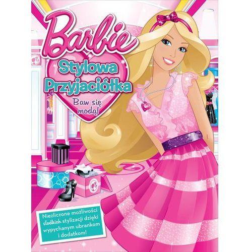 Barbie™. Stylowa Przyjaciółka (9788325318727)