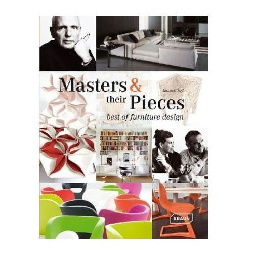 Masters & Their Pieces - Best of Furniture Design, Roth, Manuela