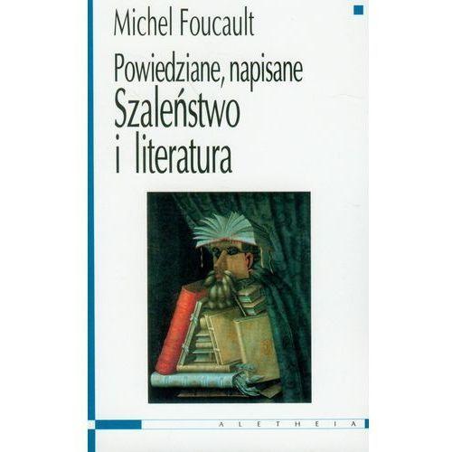 Szaleństwo i literatura. Powiedziane, napisane (8387045454)