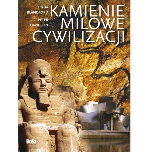 Kamienie milowe cywilizacji - Linda Balndford, Peter Davidson (2010)