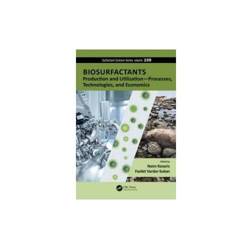 Biosurfactants: Production and Utilization Processes, Technologies, and Economics