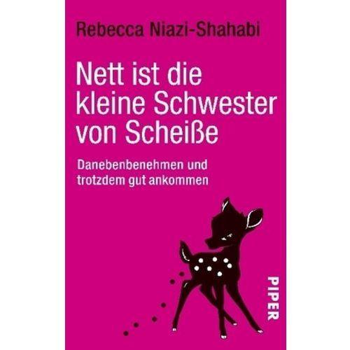 Nett ist die kleine Schwester von Scheiße (9783492264181)