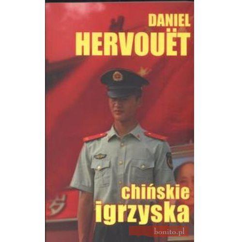 Chińskie igrzyska - Daniel Hervouet (9788375081084)