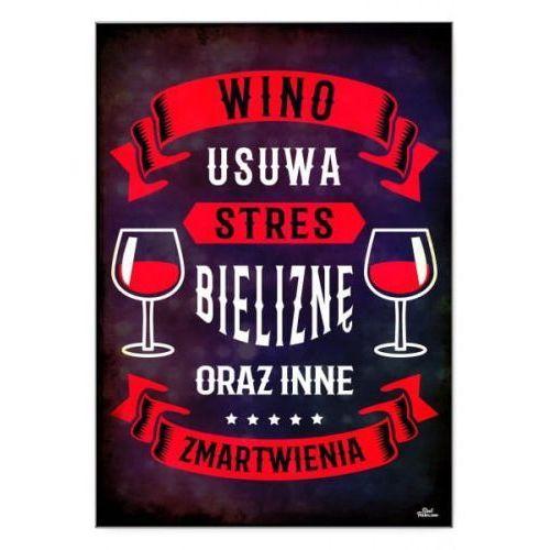 """Plakat metalowy """"wino usuwa stres"""" marki Steel poster"""