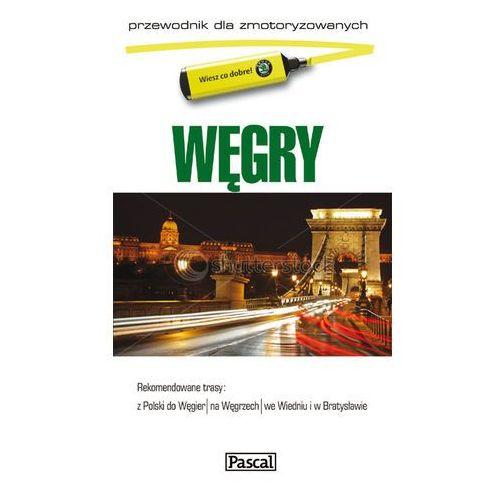 Węgry. Przewodnik Dla Zmotoryzowanych, oprawa miękka