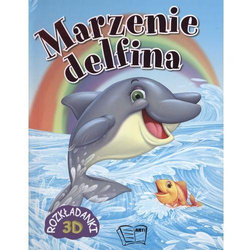 OKAZJA - Marzenie delfin Rozkładanki 3D (9788377406113)
