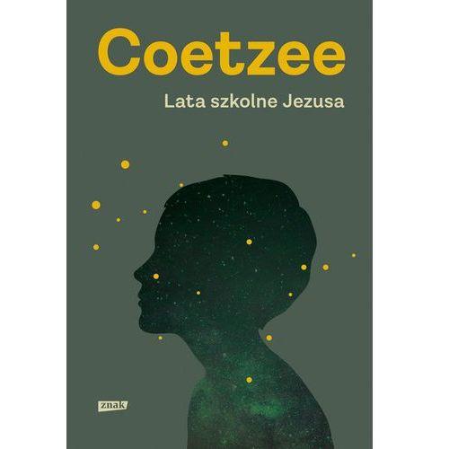 Lata szkolne Jezusa - J.M. Coetzee (304 str.)