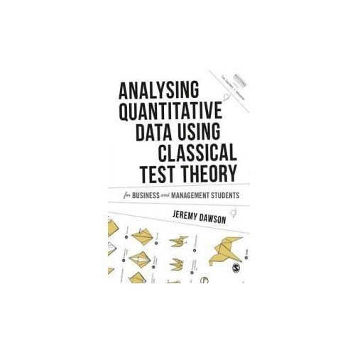 Analysing Quantitative Survey Data for Business and Manageme