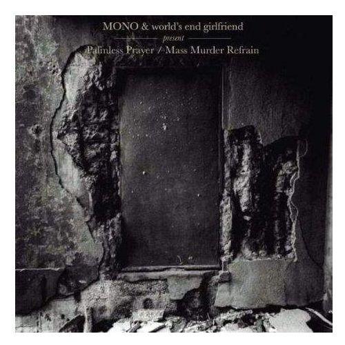 Temporary residence Mono / world's end girlfriend - palmless prayer / mass murder refrain