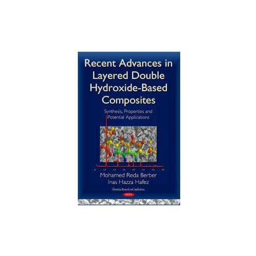 Recent Advances in Layered Double Hydroxide-Based Composites (9781634820998)