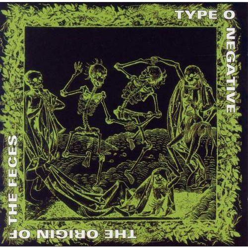 Warner music / roadrunner records Type o negative - origin of the feces