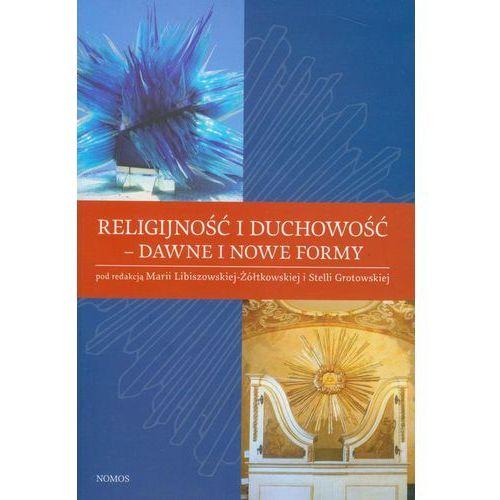 EBOOK Religijność i duchowość - dawne i nowe reformy (480 str.)