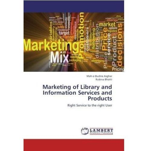 Marketing Of Library And Information Services And Products