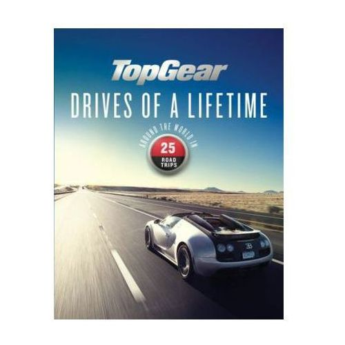 Top Gear Drives of a Lifetime (9781849909693)