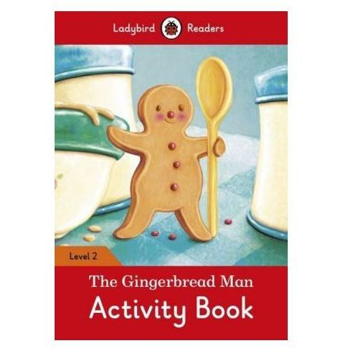The Gingerbread Man Activity Book - Ladybird Readers Level 2 (2016)