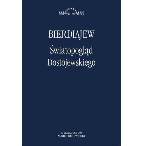 Światopogląd Dostojewskiego - Mikołaj Bierdiajew, Waldemar Polanowski