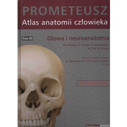 Prometeusz Atlas anatomii Człowieka tom III Nomenklatura łacińska, oprawa twarda