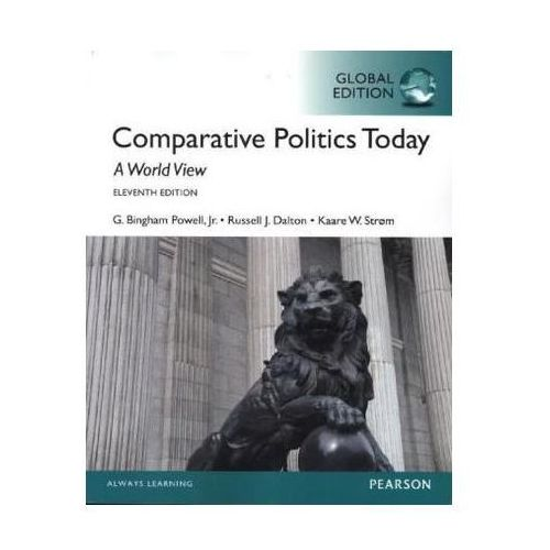 Comparative Politics Today: A World View, Global Edition (9781292076959)