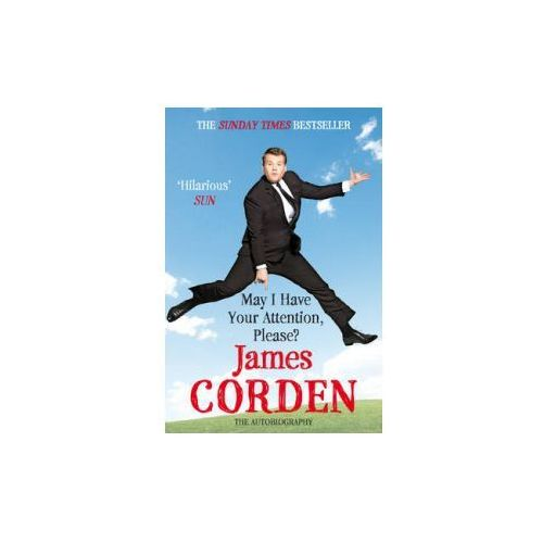 May I Have Your Attention Please?, Corden, James
