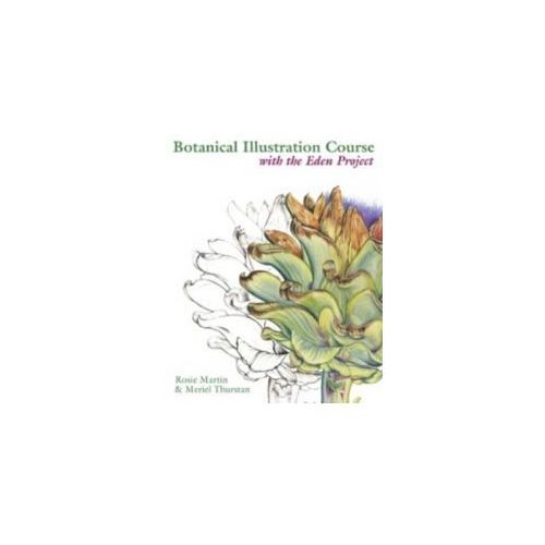 Botanical Illustration Course with the Eden Project (9780713490749)
