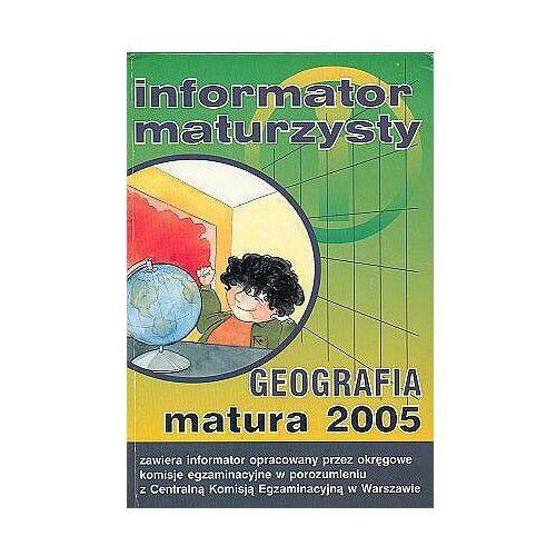 Geografia - matura 2005. Informator maturzysty - Studium TUTOR (9788389563101)
