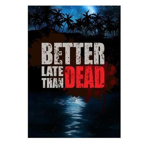 Better late than DEAD (PC)