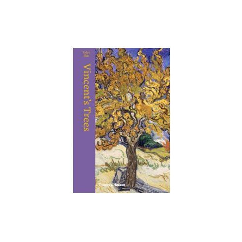 Vincents Trees Paintings and Drawings by Van Gogh (9780500239049)