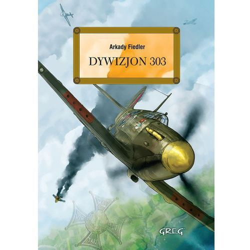Dywizjon 303 - Wysyłka od 3,99, GREG