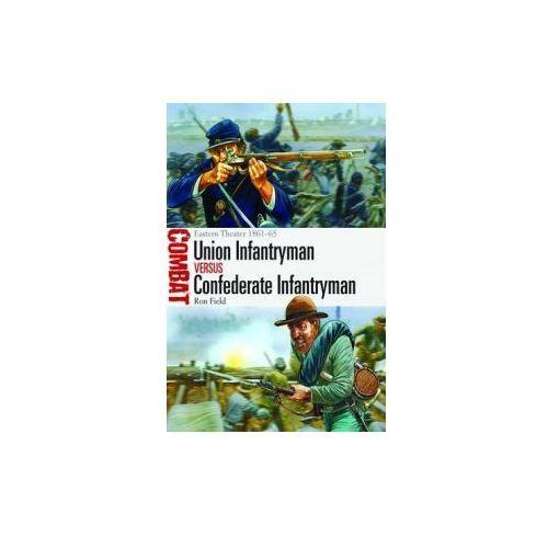 Union Infantryman vs Confederate Infantryman (9781780969275)