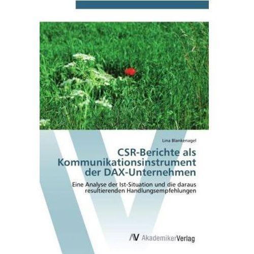 CSR-Berichte als Kommunikationsinstrument der DAX-Unternehmen (9783639425079)