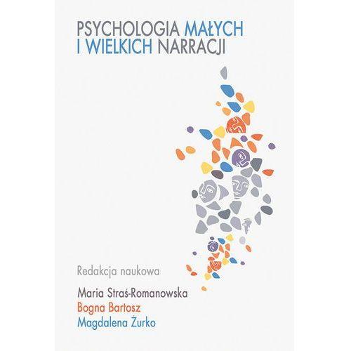 Psychologia małych i wielkich narracji. Darmowy odbiór w niemal 100 księgarniach!, Eneteia