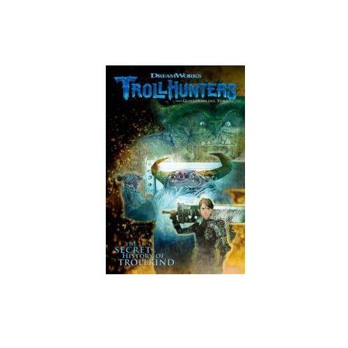 Trollhunters: The Secret History of Trollkind (9781506702896)