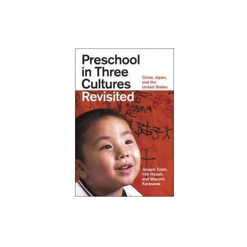 Preschool in Three Cultures Revisited (9780226805047)