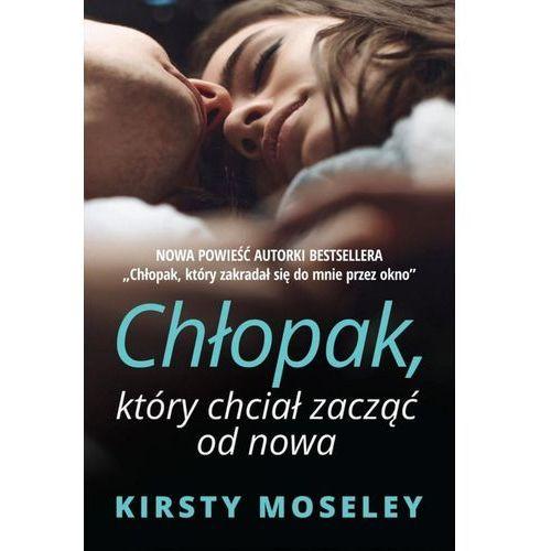 Chłopak, który chciał zacząć od nowa - Kirsty Moseley, Kirsty Moseley