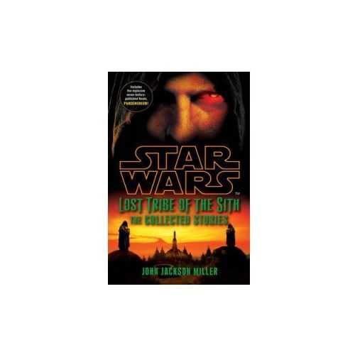 Star Wars: Lost Tribe of the Sith: The Collected Stories (432 str.)
