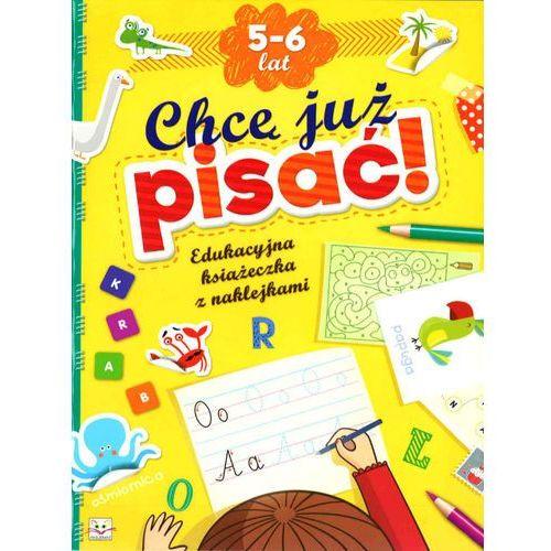Chcę Już Pisać! Edukacyjna Książeczka z Naklejkami 5-6 lat. (32 str.)