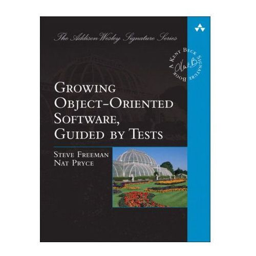 Growing Object-Oriented Software Guided by Tests (9780321503626)