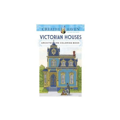 Creative Haven Victorian Houses Architecture Coloring Book, Smith, Albert G.