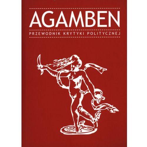 Agamben. Przewodnik Krytyki Politycznej, oprawa broszurowa