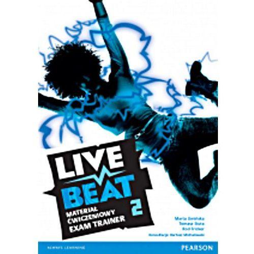 Live Beat 2. Ćwiczenia (do Podręcznika Wieloletniego) (112 str.)