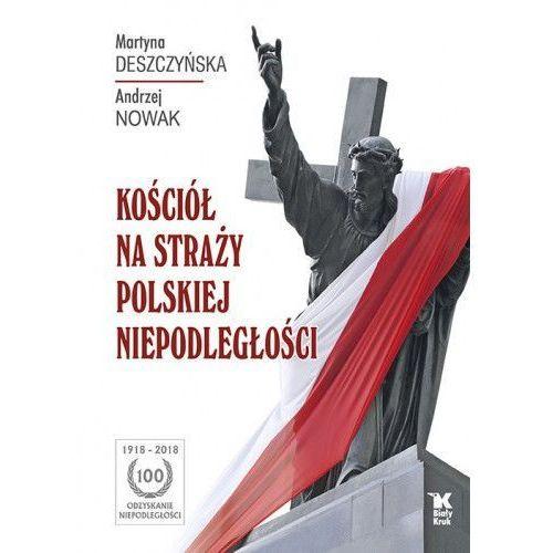 Kościół na straży polskiej niepodległości (304 str.)