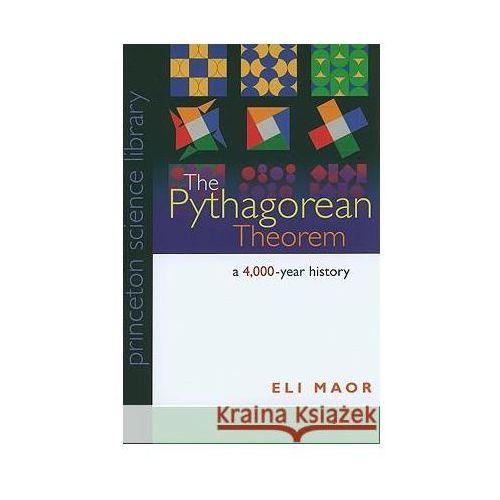 Pythagorean Theorem A 4000 Year Histo