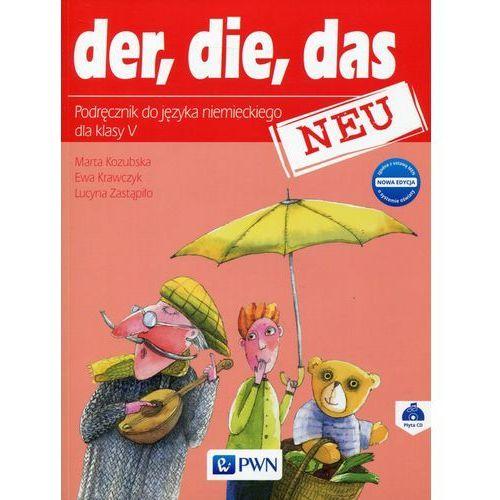 Der die das neu 5 Nowa edycja Podręcznik z płytą CD, WYDAWNICTWO SZKOLNE PWN
