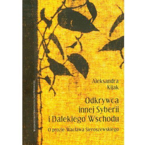 Odkrywca innej Syberii i Dalekiego Wschodu, książka w oprawie miękkej