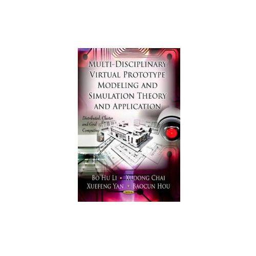 Multi-Discipline Virtual Prototype Modeling & Simulation Theory & Application