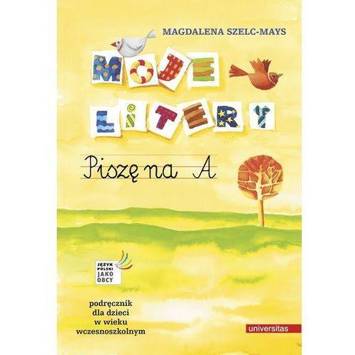 Język polski, klasa 1-3, Piszę litery na A, podręcznik, Universitas