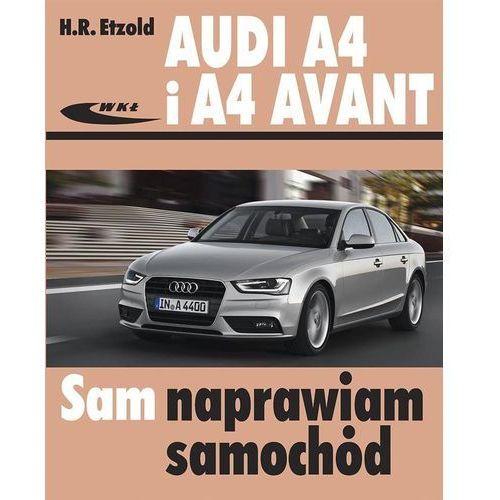 AUDI A4 i A4 AVANT (B8) modele 2007-2015 - Hans Rudiger Etzold
